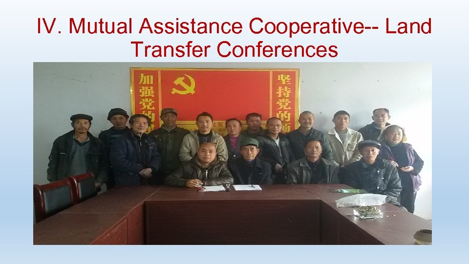 IV. Mutual Assistance Cooperative-- Land Transfer Conferences