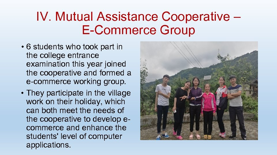 IV. Mutual Assistance Cooperative – E-Commerce Group • 6 students who took part in