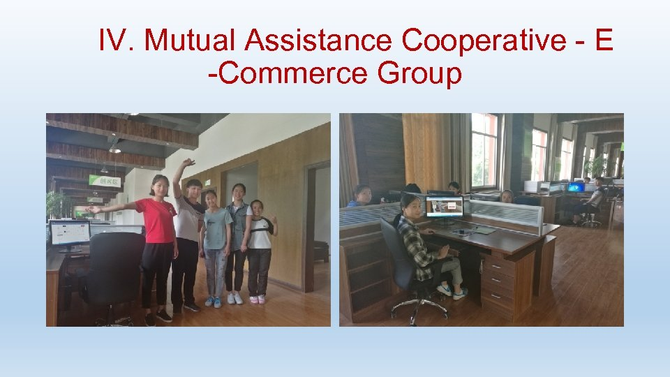 IV. Mutual Assistance Cooperative - E -Commerce Group