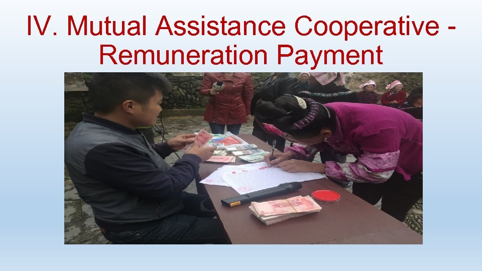 IV. Mutual Assistance Cooperative - Remuneration Payment