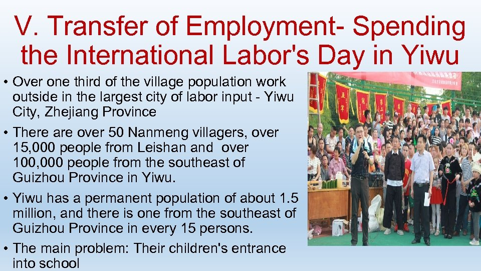 V. Transfer of Employment- Spending the International Labor's Day in Yiwu • Over one