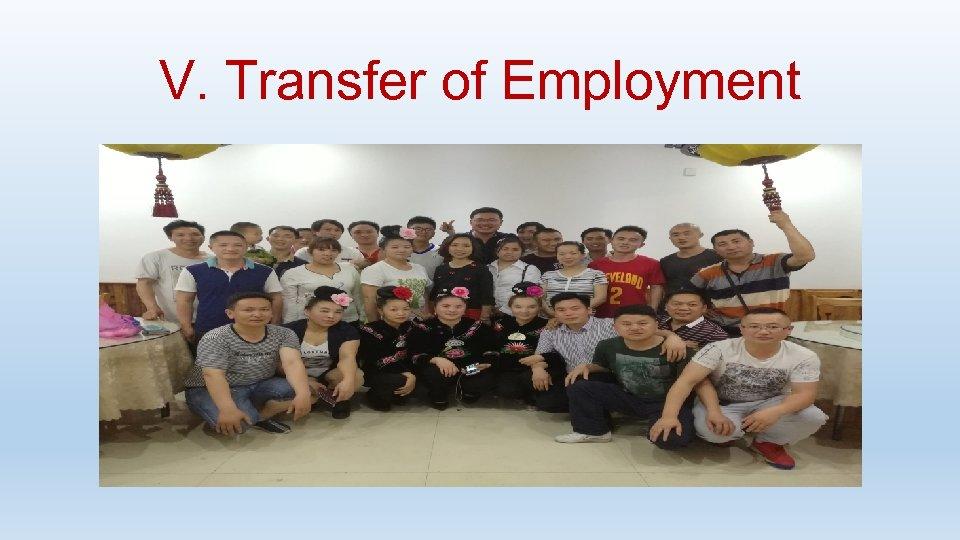 V. Transfer of Employment