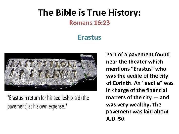 The Bible is True History: Romans 16: 23 Erastus Part of a pavement found