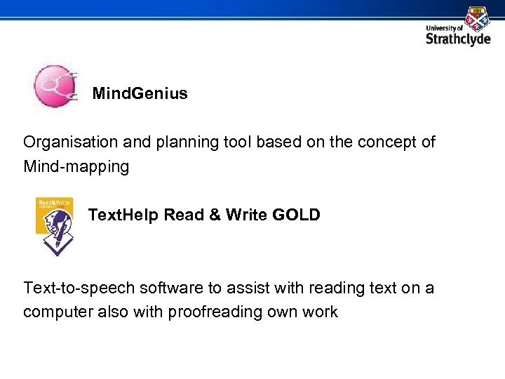 Mind. Genius Organisation and planning tool based on the concept of Mind-mapping Text. Help
