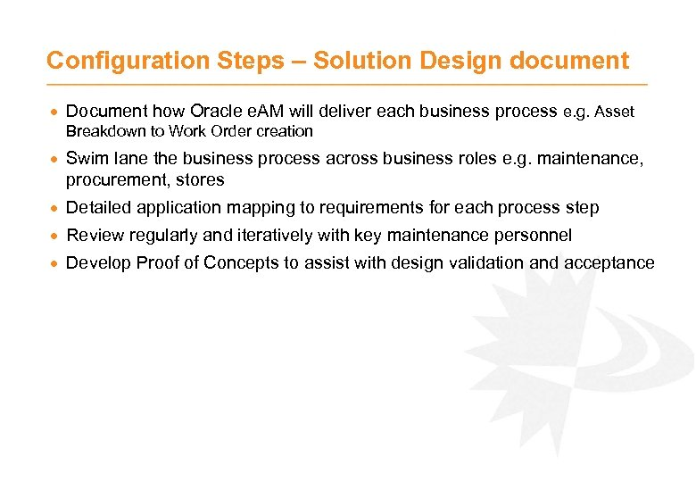 Configuration Steps – Solution Design document · Document how Oracle e. AM will deliver