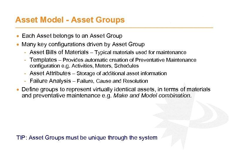 Asset Model - Asset Groups · Each Asset belongs to an Asset Group ·