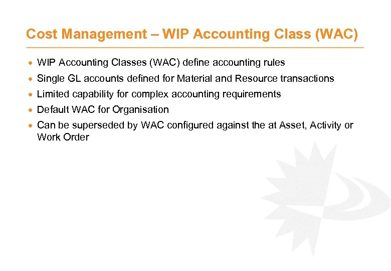 Cost Management – WIP Accounting Class (WAC) · WIP Accounting Classes (WAC) define accounting