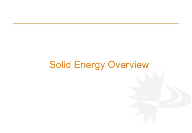 Solid Energy Overview