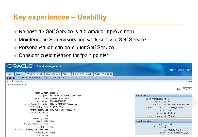 Key experiences – Usability · Release 12 Self Service is a dramatic improvement ·