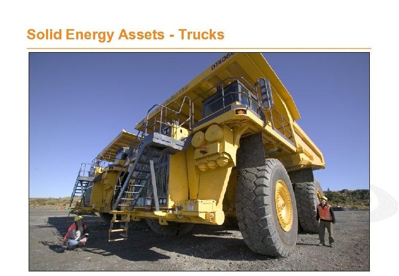 Solid Energy Assets - Trucks