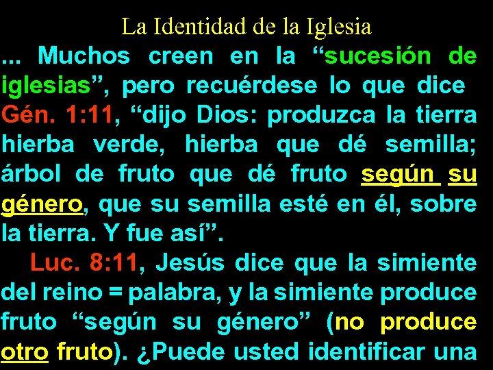 """La Identidad de la Iglesia. . . Muchos creen en la """"sucesión de iglesias"""","""
