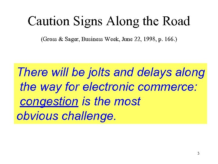 Caution Signs Along the Road (Gross & Sager, Business Week, June 22, 1998, p.