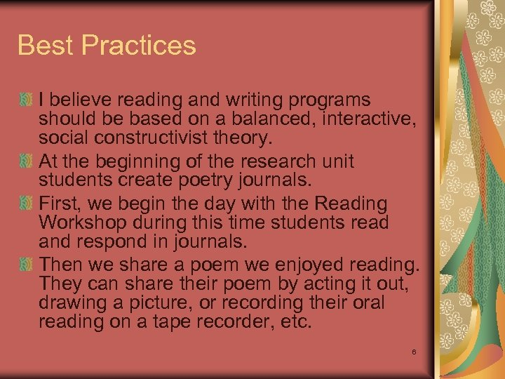 Best Practices I believe reading and writing programs should be based on a balanced,