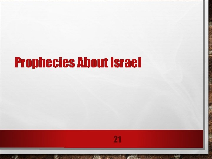 Prophecies About Israel 21