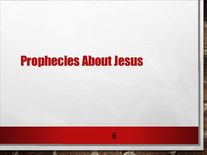 Prophecies About Jesus 6
