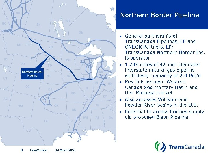 Northern Border Pipeline • • • 8 Trans. Canada 19 March 2018 General partnership