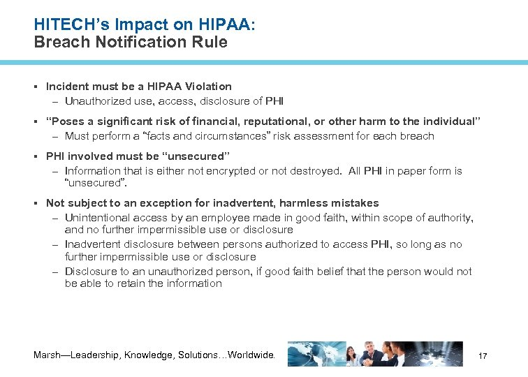 HITECH's Impact on HIPAA: Breach Notification Rule Incident must be a HIPAA Violation –