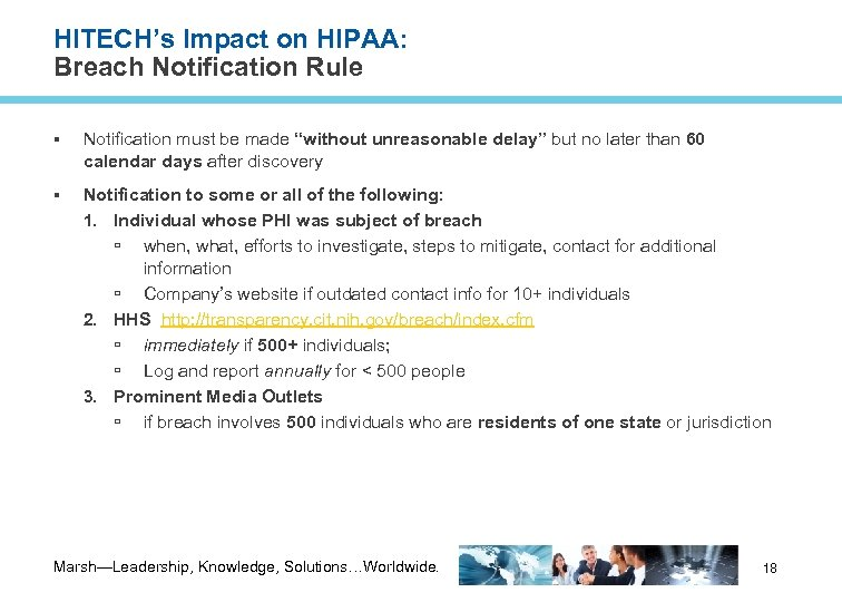 """HITECH's Impact on HIPAA: Breach Notification Rule Notification must be made """"without unreasonable delay"""""""