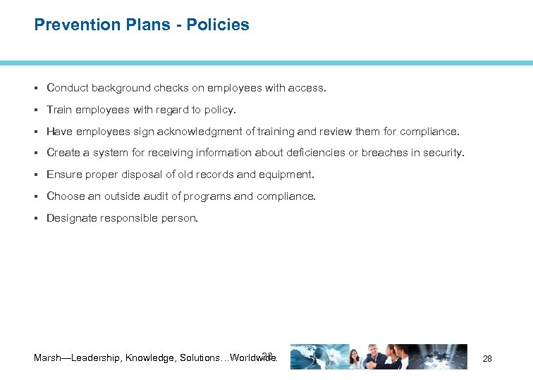 Prevention Plans - Policies Conduct background checks on employees with access. Train employees with