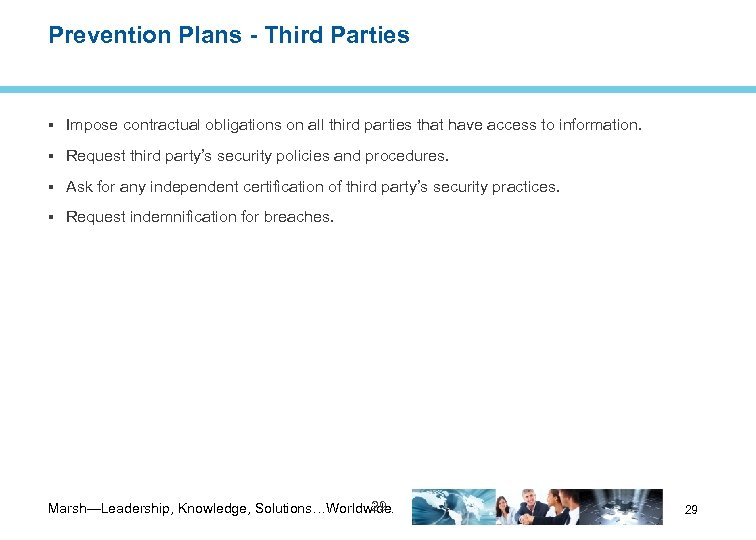 Prevention Plans - Third Parties Impose contractual obligations on all third parties that have
