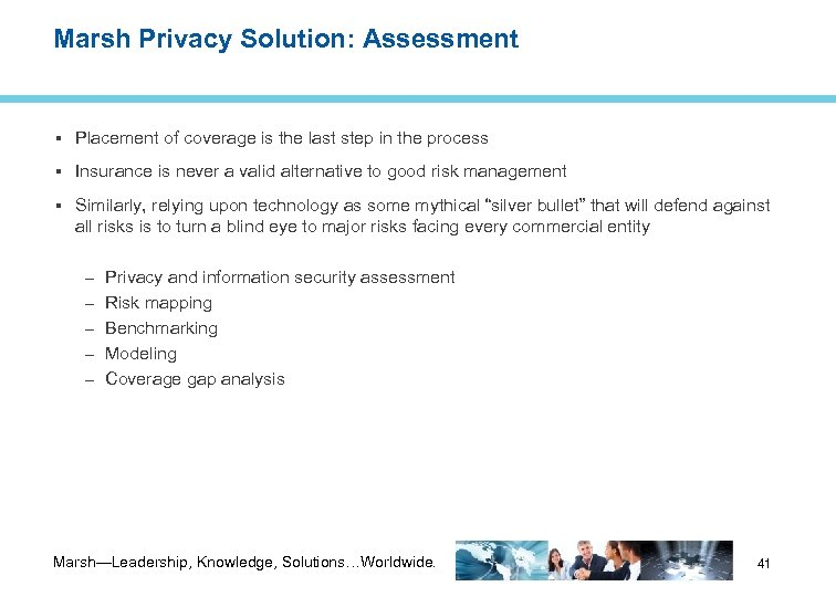 Marsh Privacy Solution: Assessment Placement of coverage is the last step in the process