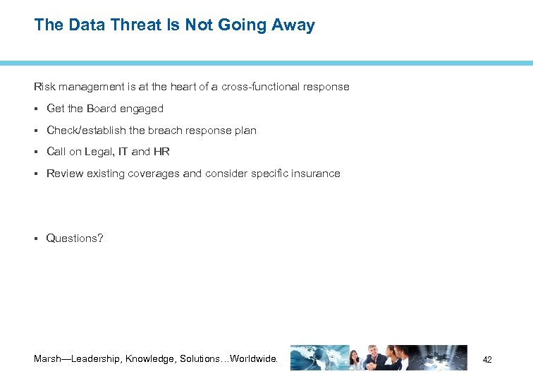 The Data Threat Is Not Going Away Risk management is at the heart of