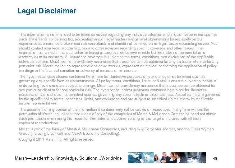 Legal Disclaimer This information is not intended to be taken as advice regarding any