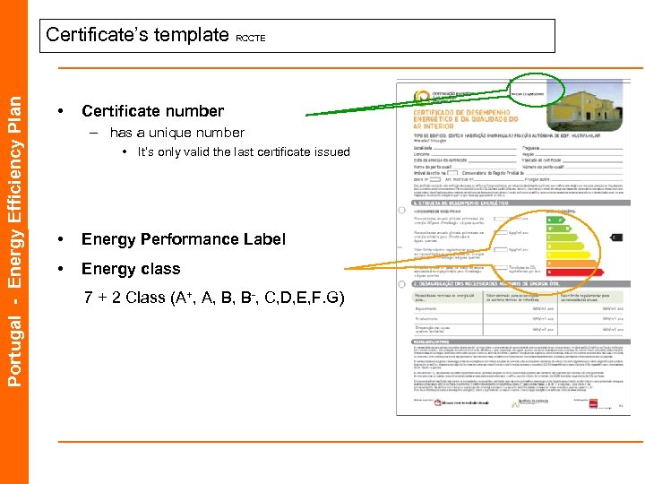 Portugal - Energy Efficiency Plan Certificate's template RCCTE • Certificate number – has a