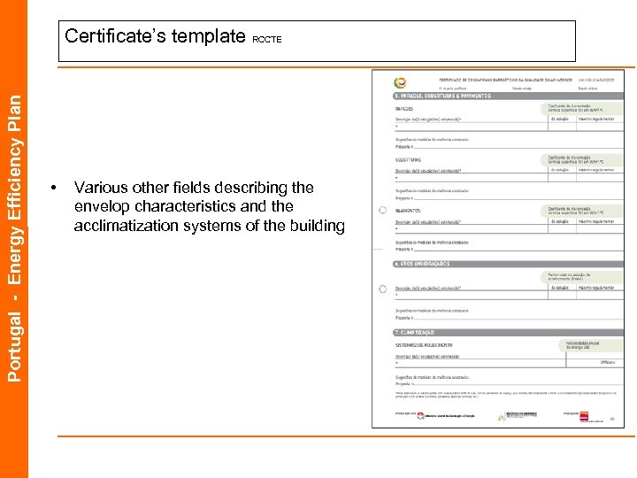Portugal - Energy Efficiency Plan Certificate's template RCCTE • Various other fields describing the