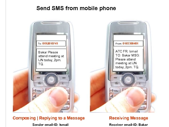 Send SMS from mobile phone To: 0192610741 From: 0163300401 Bakar Please attend meeting at