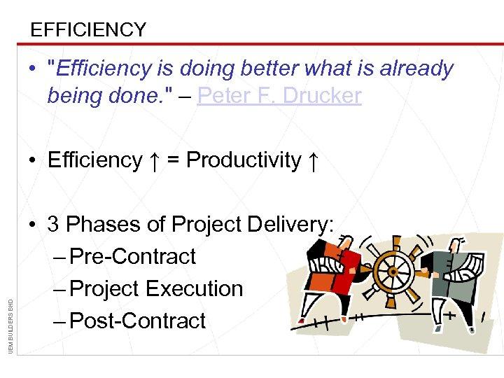 EFFICIENCY •