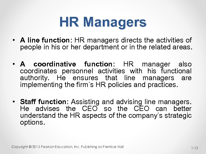 jack nelson what hr functions would then be carried out by supervisors and other line managers Jack nelson was being  what specific functions should an hr unit carry out what hr functions would then be carried out by supervisors and other line managers.