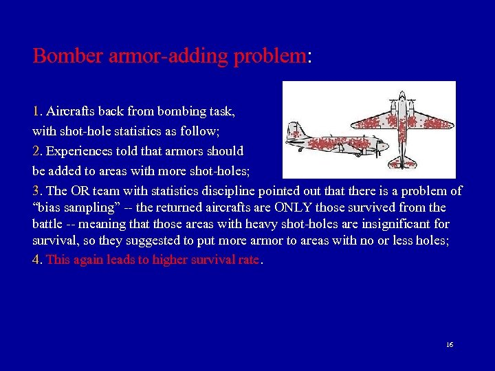 Bomber armor-adding problem: 1. Aircrafts back from bombing task, with shot-hole statistics as follow;