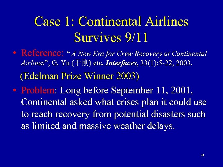 """Case 1: Continental Airlines Survives 9/11 • Reference: """" A New Era for Crew"""