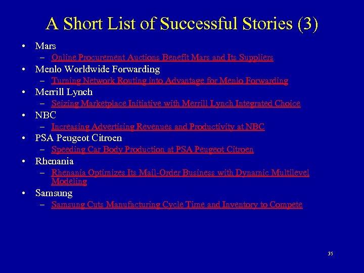 A Short List of Successful Stories (3) • Mars – Online Procurement Auctions Benefit