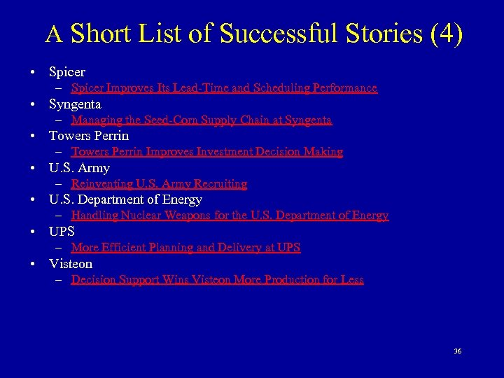A Short List of Successful Stories (4) • Spicer – Spicer Improves Its Lead-Time