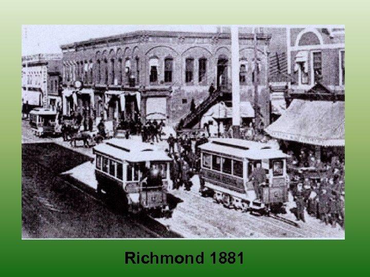 Richmond 1881