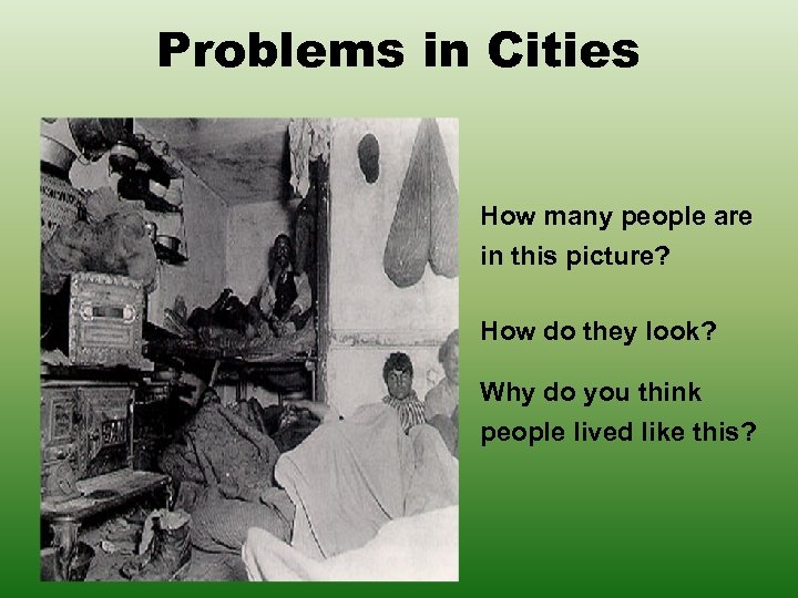 Problems in Cities How many people are in this picture? How do they look?