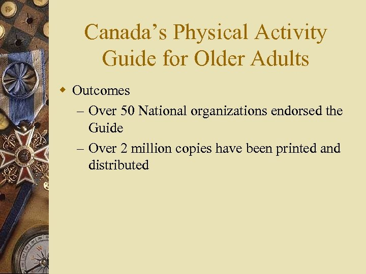 Canada's Physical Activity Guide for Older Adults w Outcomes – Over 50 National organizations