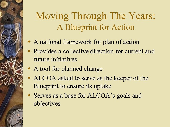 Moving Through The Years: A Blueprint for Action w A national framework for plan