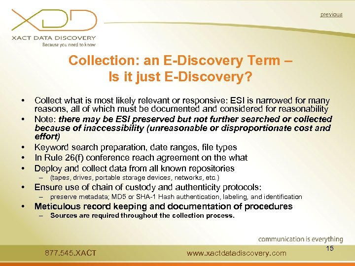 previous Collection: an E-Discovery Term – Is it just E-Discovery? • • • Collect