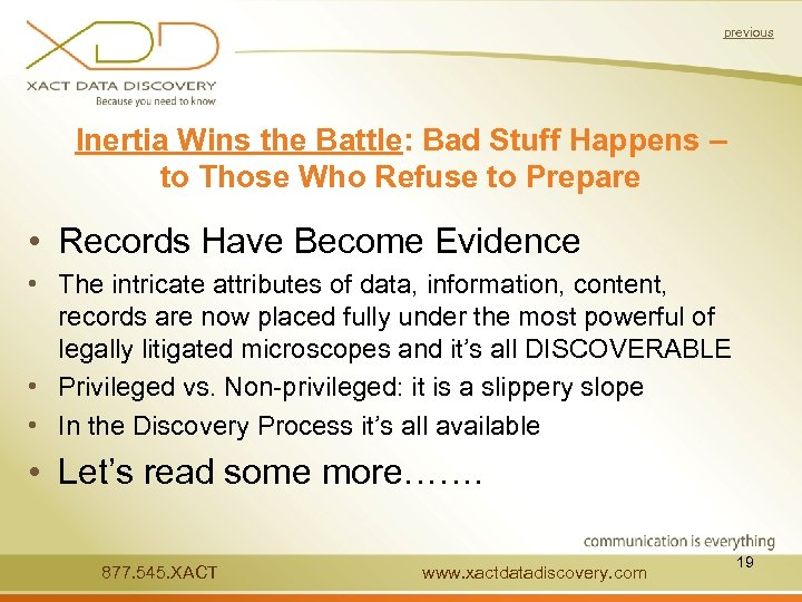 previous Inertia Wins the Battle: Bad Stuff Happens – to Those Who Refuse to