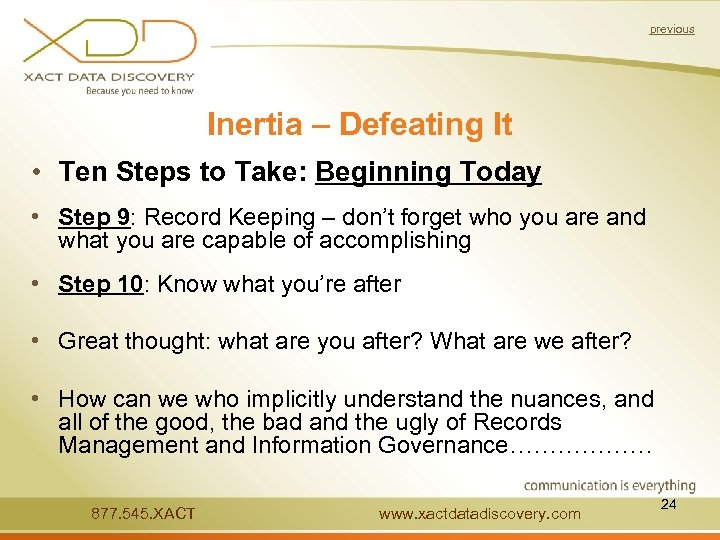previous Inertia – Defeating It • Ten Steps to Take: Beginning Today • Step