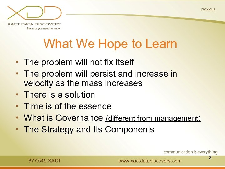 previous What We Hope to Learn • The problem will not fix itself •