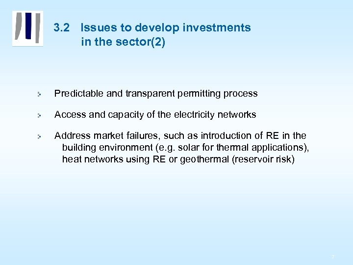 3. 2 Issues to develop investments in the sector(2) Predictable and transparent permitting process
