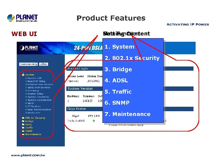 Product Features WEB UI Main Function Setting Content 1. System 2. 802. 1 x