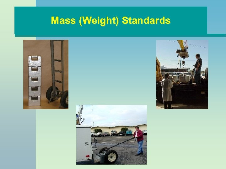Mass (Weight) Standards
