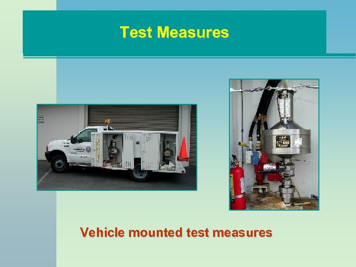 Test Measures Vehicle mounted test measures