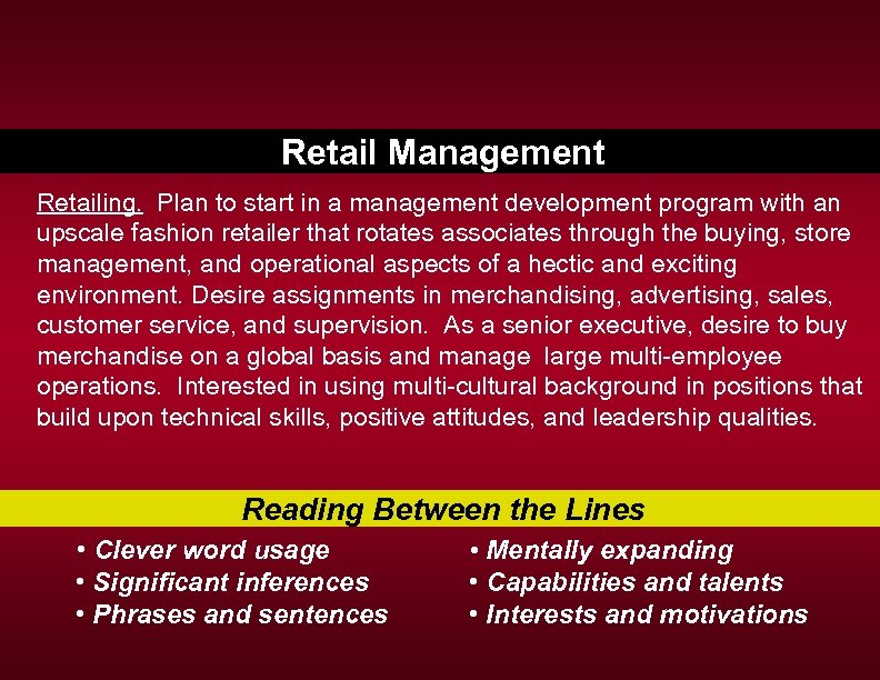 Retail Management Retailing. Plan to start in a management development program with an upscale