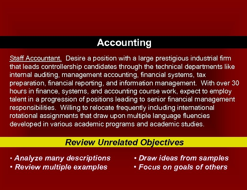 Accounting Staff Accountant. Desire a position with a large prestigious industrial firm that leads